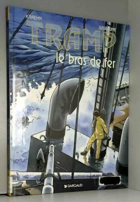 Tramp, tome 2 : Le Bras de fer