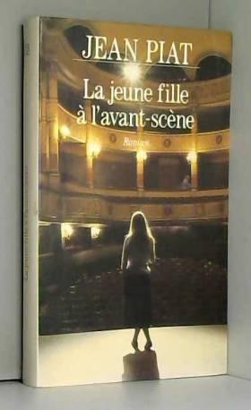 Jean Piat Jean Piat - La jeune fille à l'avant-scène