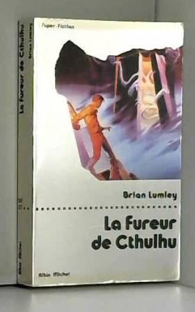 La Fureur de Cthulhu