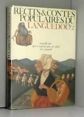 Guilaine Jean - Recits et contes populaires du languedoc 2 : dans la vallee du lauquet et en pays d'aude.