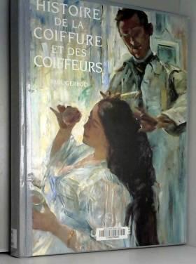 Histoire de la coiffure et...