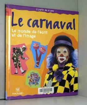 Le carnaval : Le monde de...