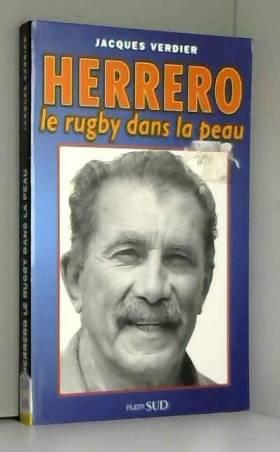 HERRERO LE RUGBY DANS LA PEAU