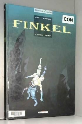 Finkel, tome 1 : L'Enfant...