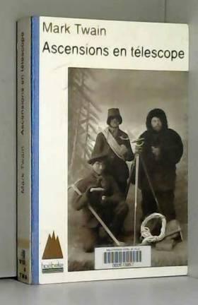 Ascensions en télescope