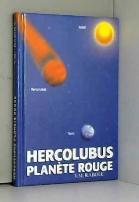 Hercolubus : Planète rouge