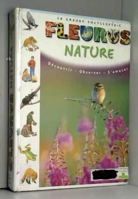 Nature : Découvrir,...