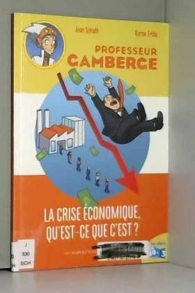 La crise économique,...