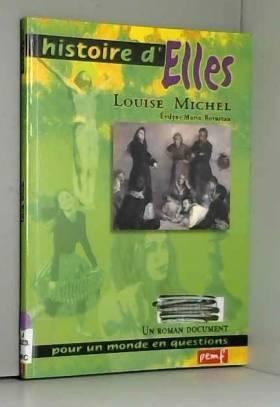 Louise Michel : Un roman...