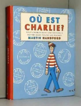 Où est Charlie ? Edition de...