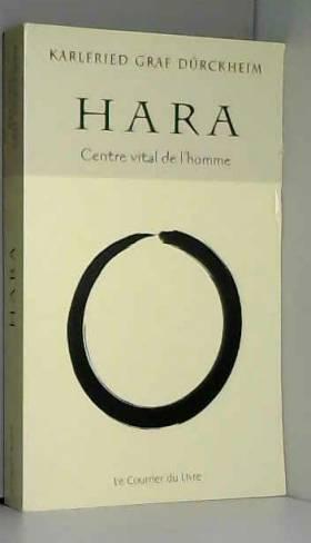 HARA : Centre vital de l'homme