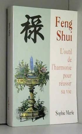 Feng shui : L'outil de...