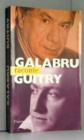 Galabru raconte Guitry