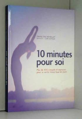 Françoise Réveillet - 10 minutes pour soi