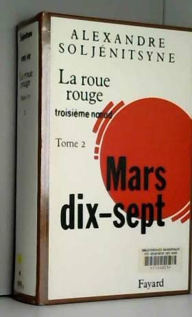 La Roue Rouge, tome 2 :...