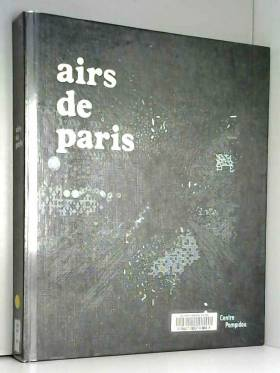 Airs de Paris : Exposition...