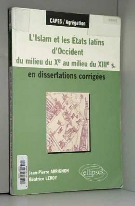 L'Islam et les Etats latins...