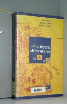 La science alimentaire de A...