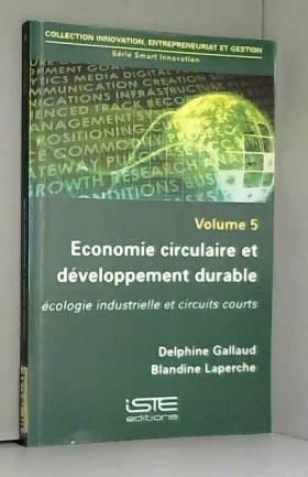 Delphine Gallaud et Blandine Laperche - Economie circulaire et développement durable