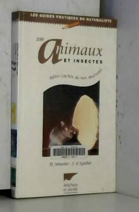 250 ANIMAUX ET INSECTES,...