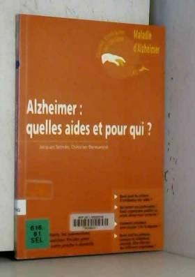 Alzheimer : quelles aides...