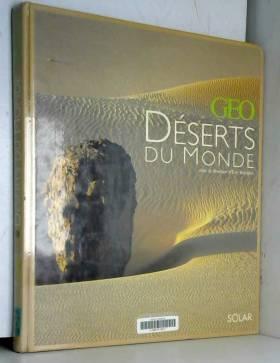 Les Déserts du monde par GEO