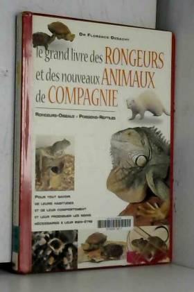 Le grand livre des rongeurs