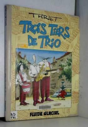 Jean-Michel Thiriet - Trois tiers de trio