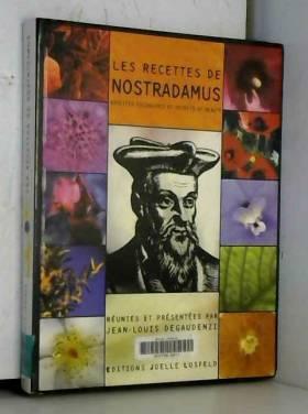 Les recettes de Nostradamus...