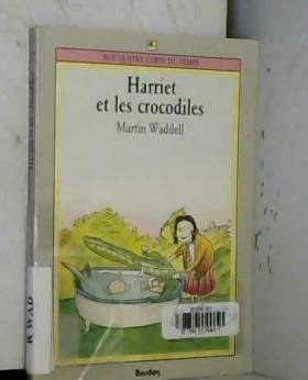 Harriet et les crocodiles