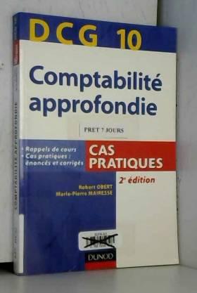 Robert Obert et Marie-Pierre Mairesse - DCG 10 Comptabilité approfondie : Cas pratiques