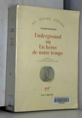Underground ou un héros de...