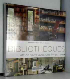 Les bibliothèques: L'art de...