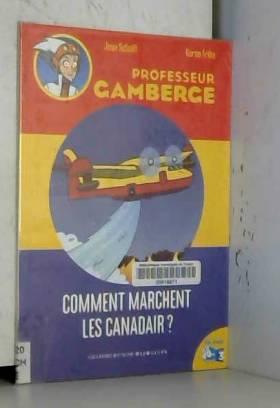 Les Canadair, comment ça...