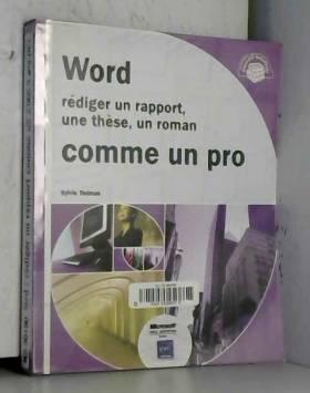 Word : Rédiger un rapport,...
