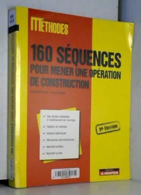 160 Séquences pour mener...