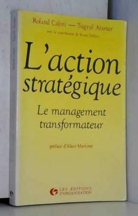 L' Action stratégique : Le...