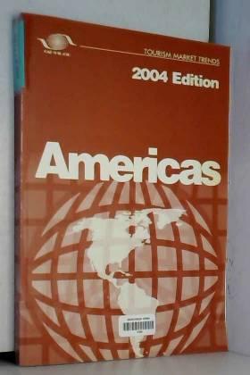 Tourism Market Trends - Americas 2004