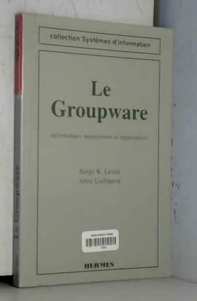 le groupware :...