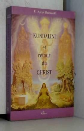 Kundalini et retour du Christ