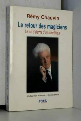 Le retour des magiciens
