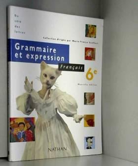 Français, 6e, grammaire et...