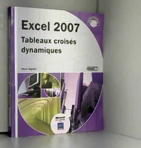 Excel 2007 - Tableaux...