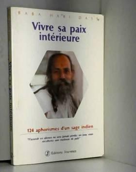 Vivre sa paix intérieure :...