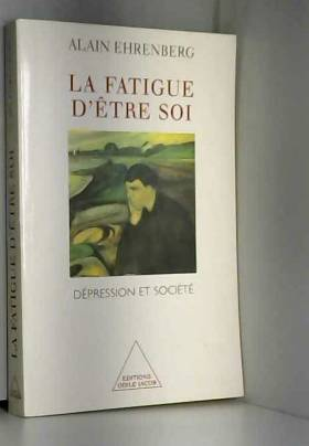 La fatigue d'être soi