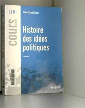 Jean-Claude Ricci - Histoire des idées politiques - 3e éd.