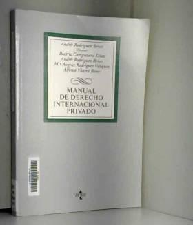 Andrés Rodríguez Benot, Beatriz Campuzano Díaz,... - Manual de Derecho Internacional privado