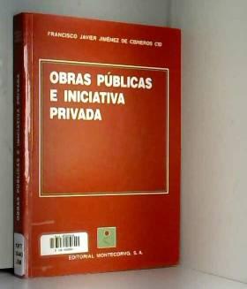 Obras publicas e iniciativa...