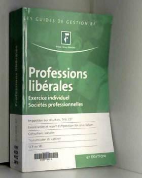 Revue fiduciaire - Professions libérales : Exercice individuel sociétés professionnelles