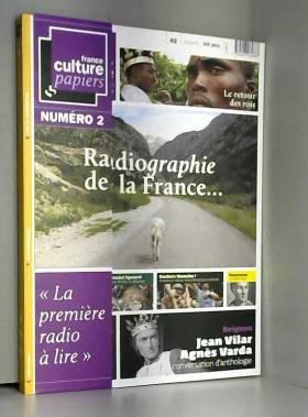 France Culture Papiers,...